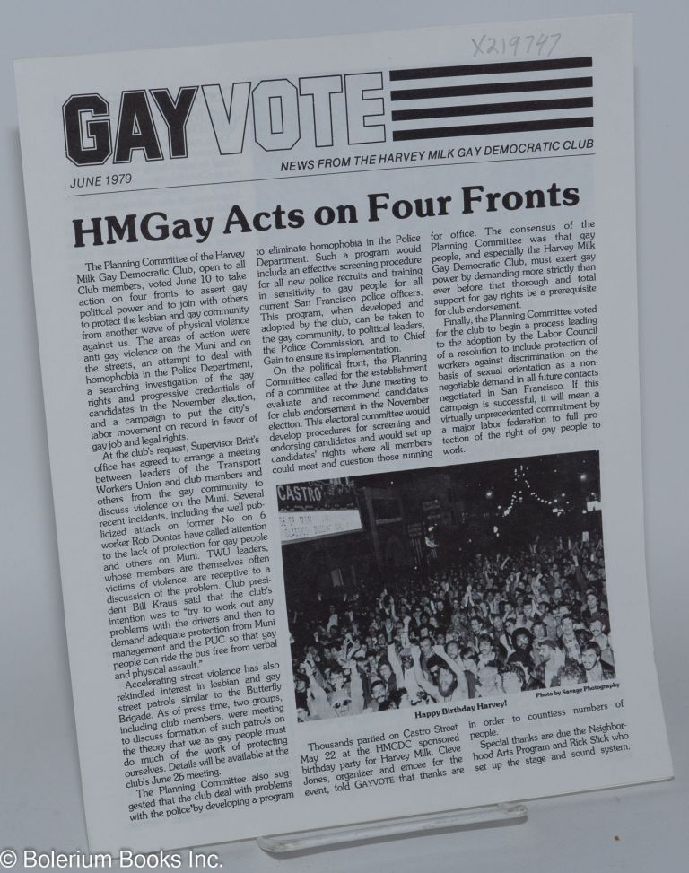 Gay vote: news from the Harvey Milk Gay Democratic Club; June 1979. Harvey Milk Gay Democratic Club.