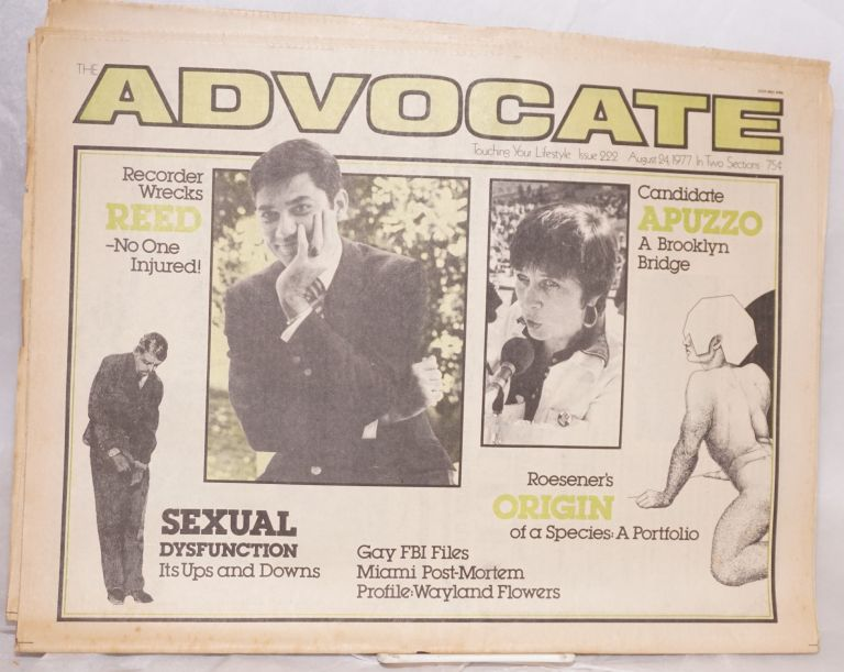 The Advocate: touching your lifestyle; #222, August 24, 1977 in two sections. Robert I. McQueen, Wayland Flowers Rex Reed, Sam Steward, Richard Roesener.