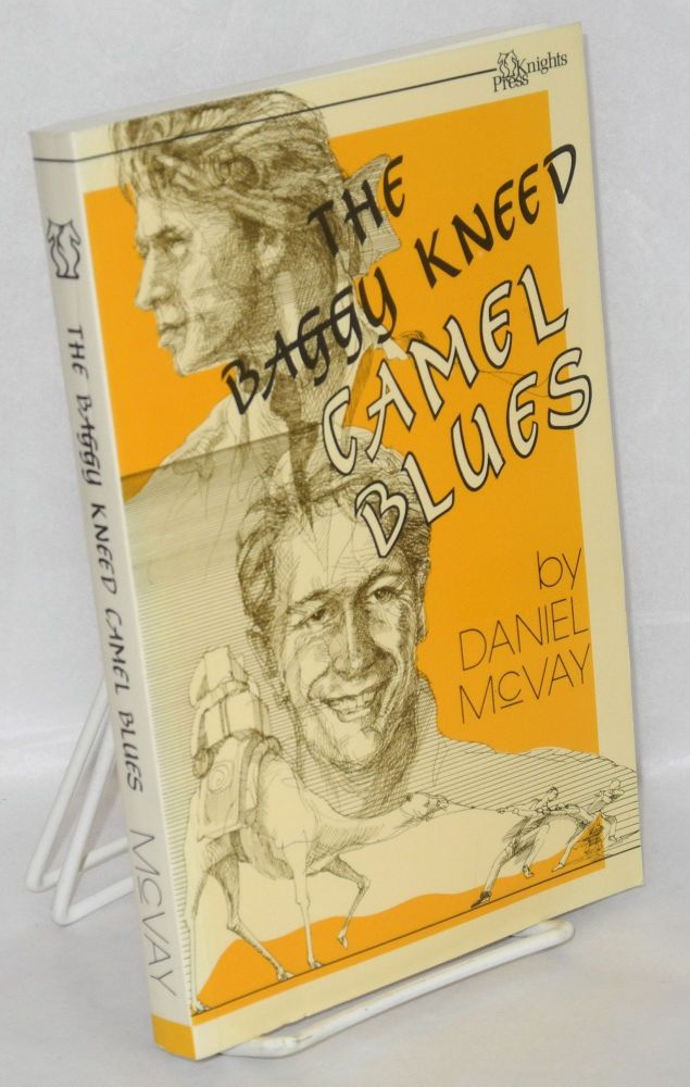 The baggy-kneed camel blues. Daniel McVay.