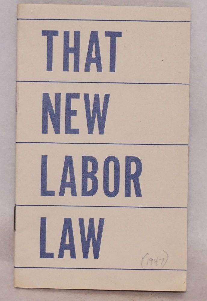 That new labor law by National Association of Manufacturers on Bolerium  Books
