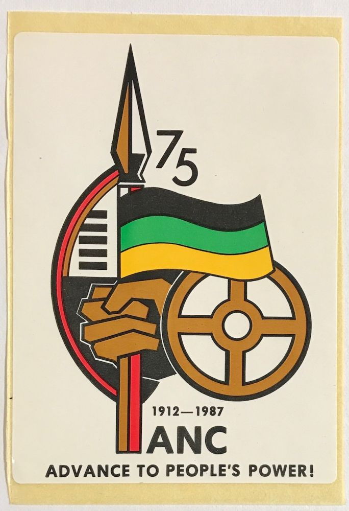1912-1987. ANC. Advance to People's Power! [sticker]. African National Congress.