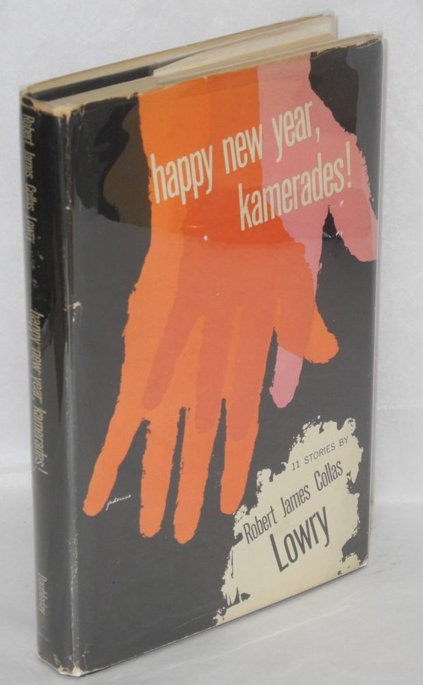Happy new year, kamerades! 11 stories, drawings by the author. Robert James Collas Lowry.