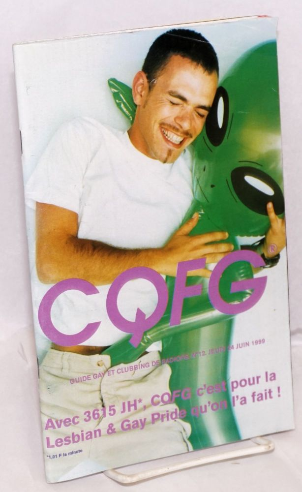 CQFG: guide gay et clubbing de RadioFG; #12, jeudi 24 juin 1999: Gay Pride issue