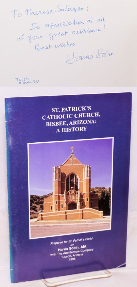 St. Patrick's Catholic Church, Bisbee, Arizona; prepared for St. Patrick's parish by Harris Sobin, AIA, with The Architecture Company. Harris Sobin.