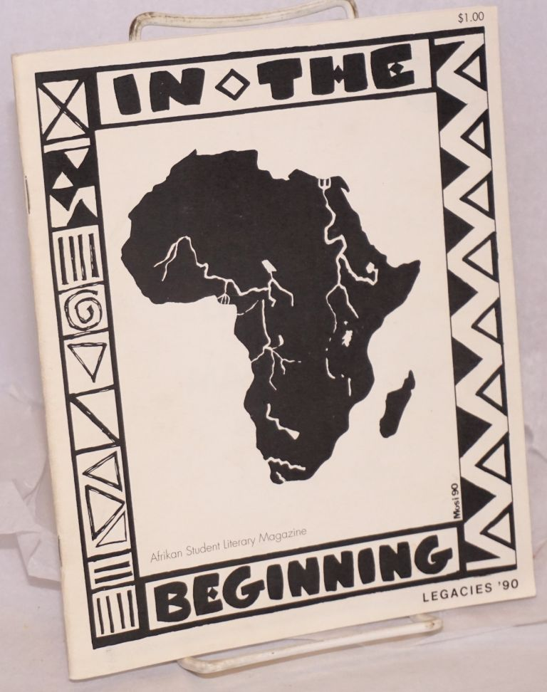 Afrikan Student Literary Magazine. Book III: In the Beginning. Legacies '90