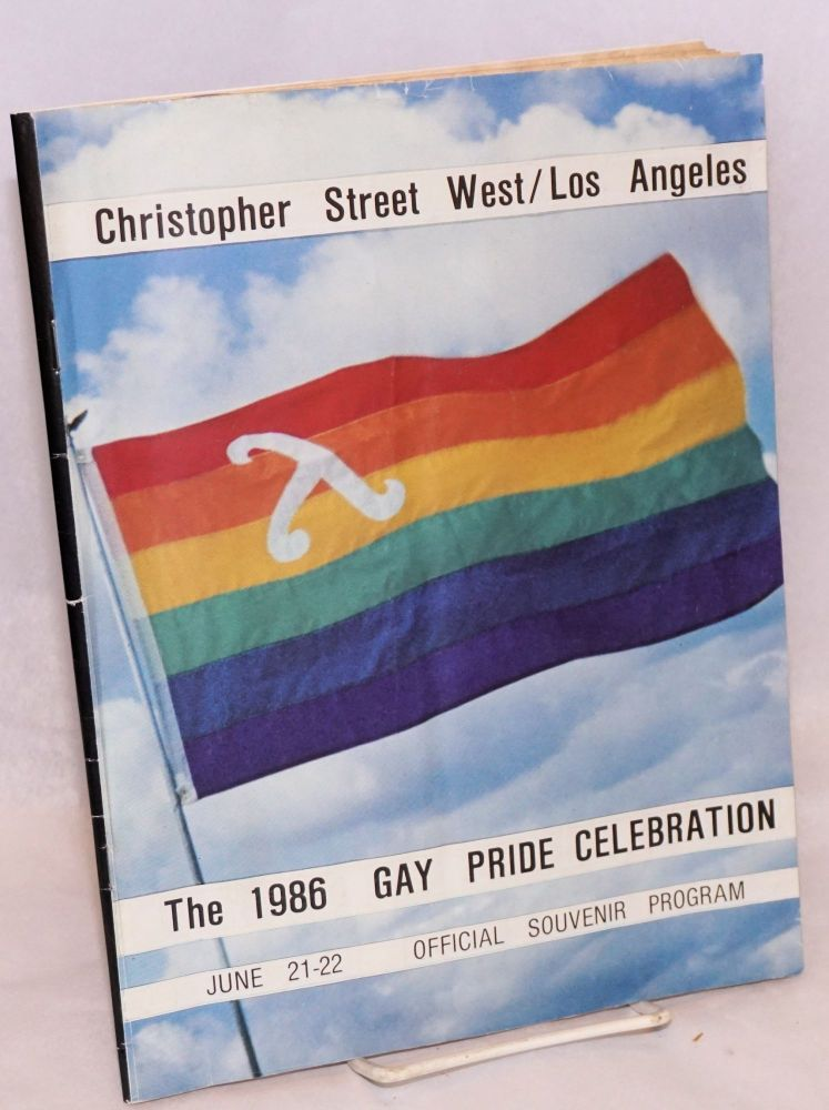 The 1986 Gay Pride Celebration, Christopher Street West/Los Angeles; June 21-22; official souvenir program