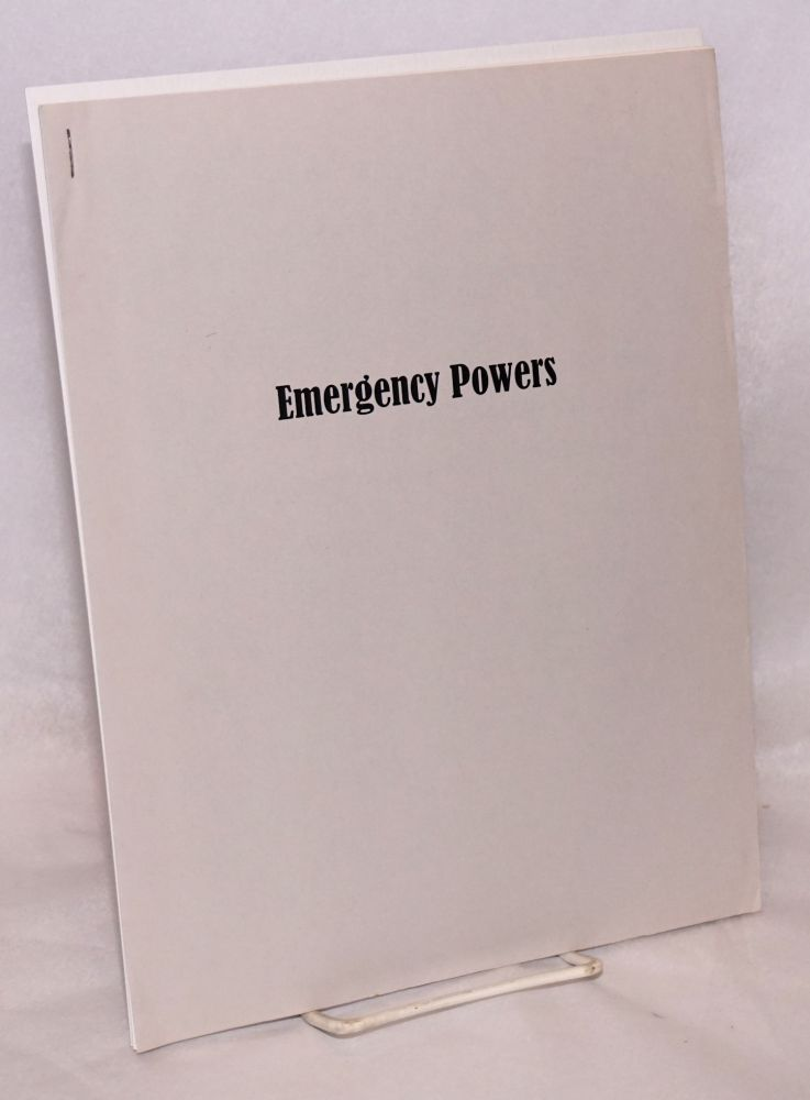 "Emergency powers. [Interior title: ""Emergency report: Post 9-11 'emergency powers' bureaucrats now have to end freedom in America forever""]"