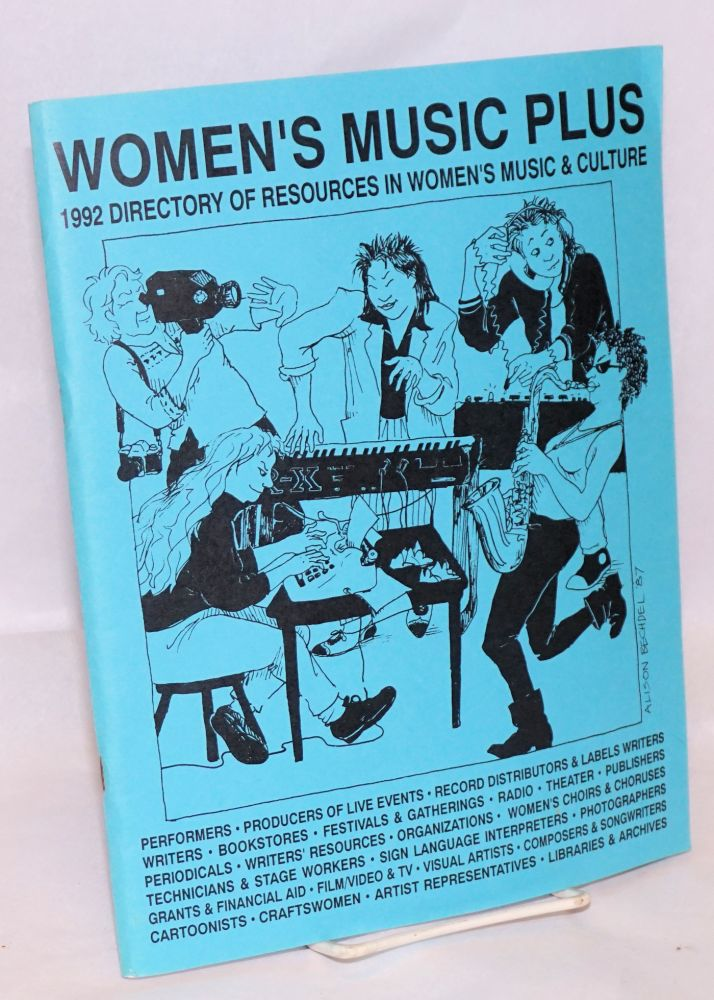 Women's Music Plus: 1992 directory of resources in women's music & culture. Tony Armstrong, cover, Alison Bechdel, compiler, Jr.