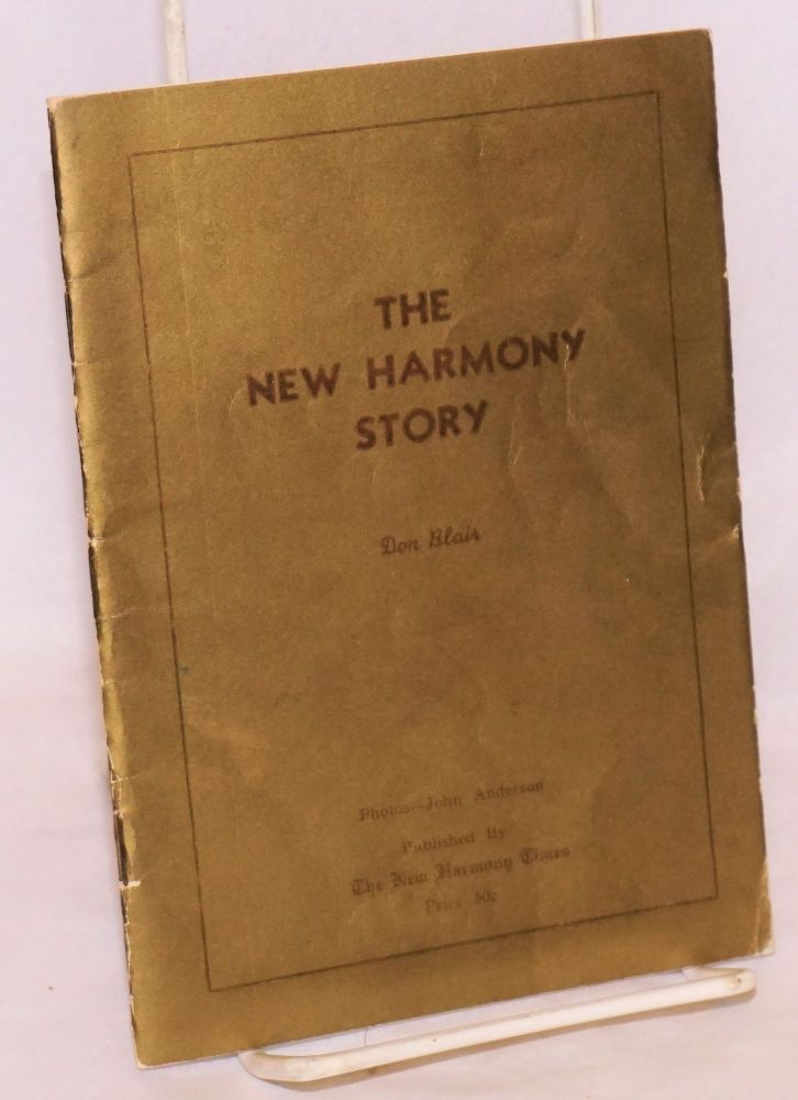 The New Harmony story Second edition. Don Blair.