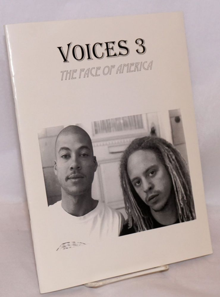 Voices 3: The face of America. An anthology of writings by and about people of mixed racial descent.
