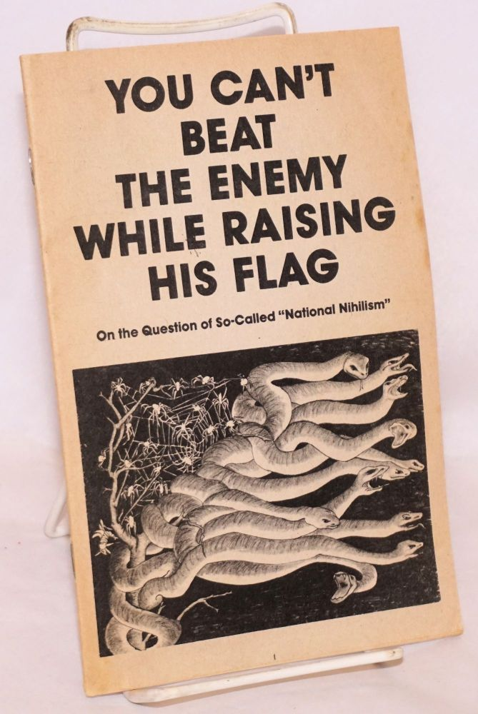 You Cant Beat The Enemy While Raising His Flag On The Question Of