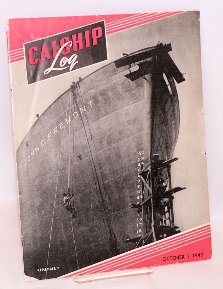 Calship Log; published in the interests of its employees by the California Shipbuilding Corporation. Vol. 3, No. 7, October 1, 1942; Remember? [John C. Fremont]