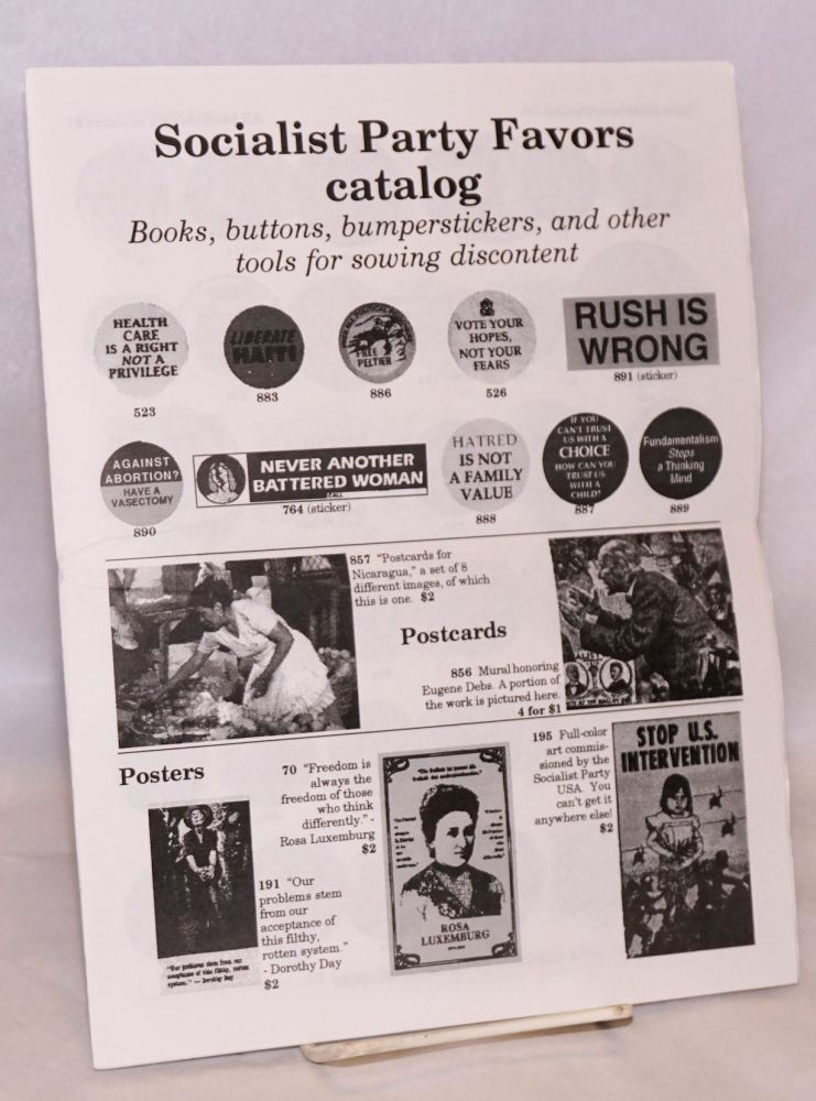 Socialist Party Favors catalog; books, buttons, bumperstickers, and tools for sowing discontent. Socialist Party of Nebraska. State Committee.
