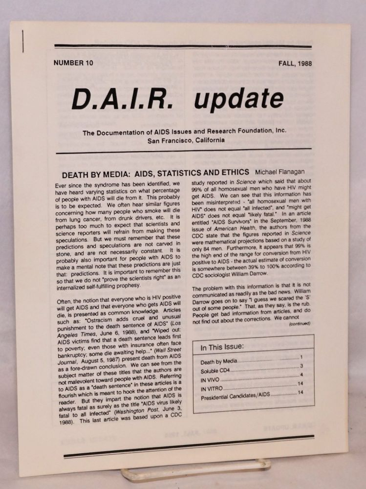D.A.I.R. Update: Number 10, Fall, 1988: Death by Media: AIDS, Statistics and Ethics. Gary Oliver, Michael Flanagan.