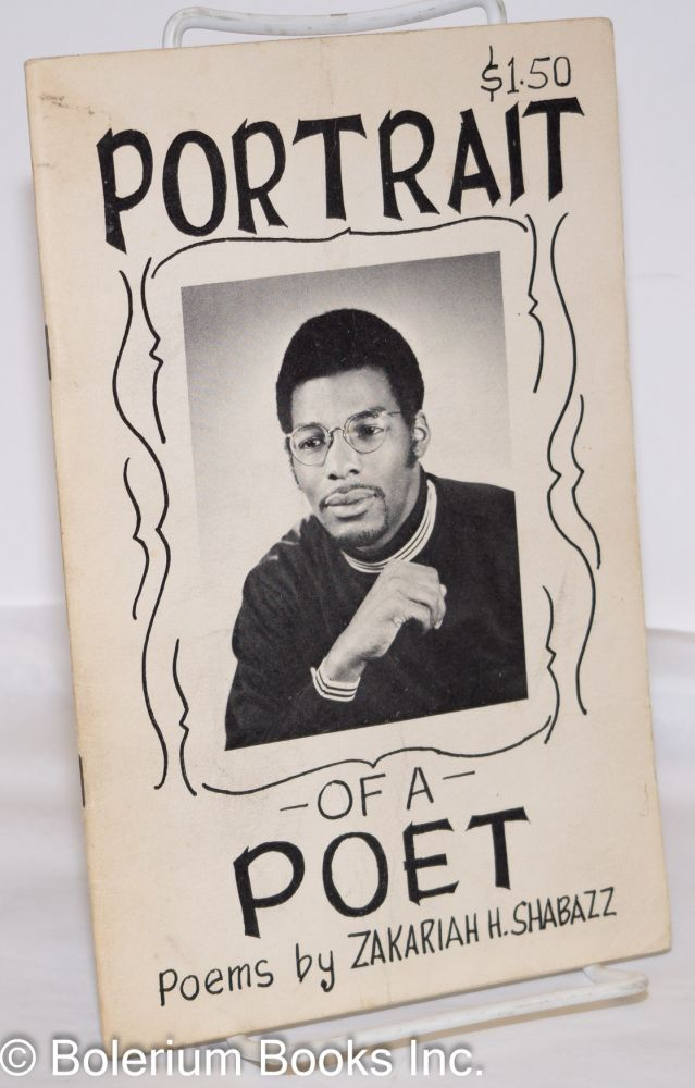 Portrait of a poet. Zakariah H. Shabazz.