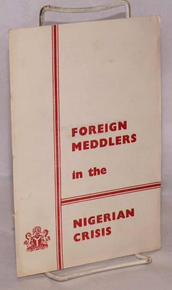 Foreign meddlers in the Nigerian crisis