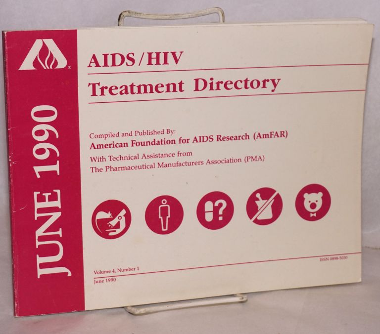 AIDS/HIV experimental treatment directory; vol. 4, #1, June 1990. comp American Foundation for AIDS Research.