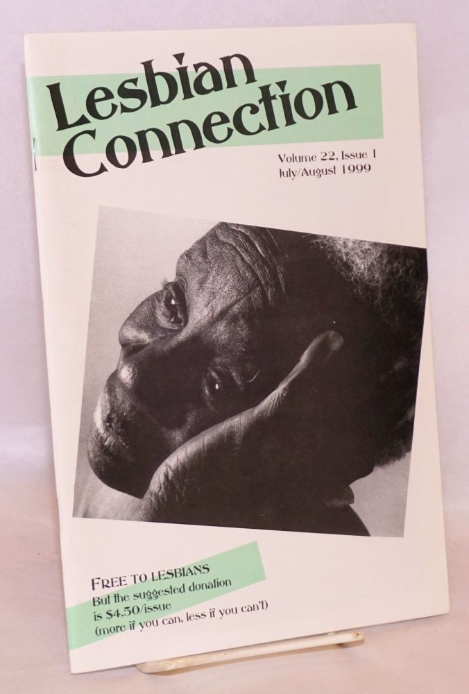 Lesbian Connection: for, by & about lesbians; vol. 22, #1, July/August 1999
