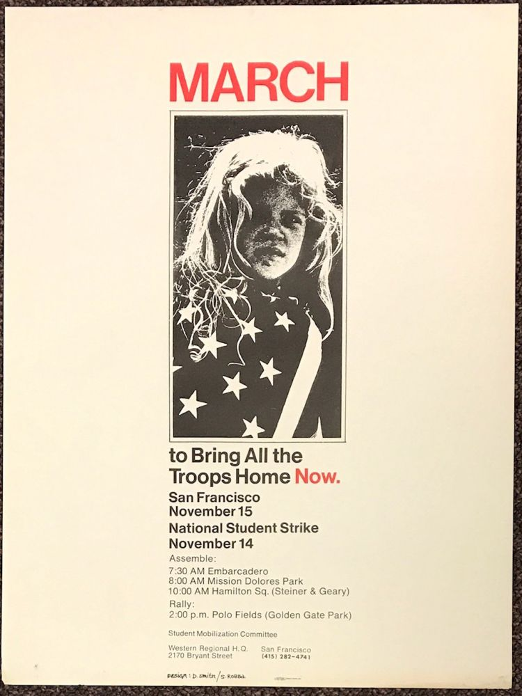 March to bring all the troops home now. / San Francisco November 15 / National student strike November 14 [poster]
