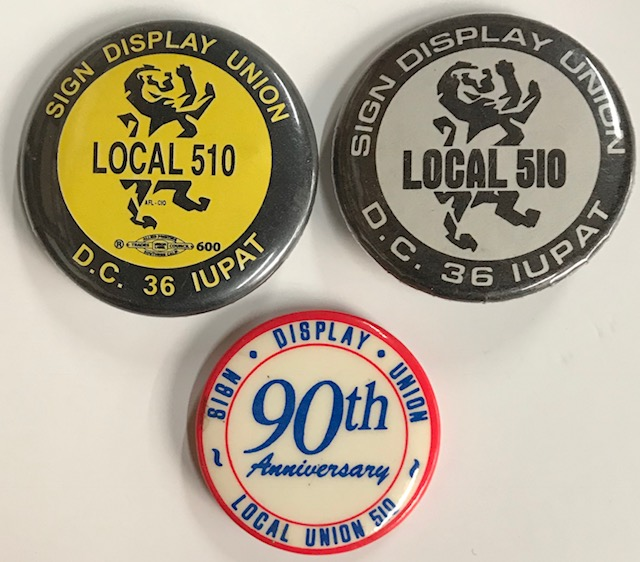 Three different pinback buttons by Local 510 Sign Display Union on Bolerium  Books