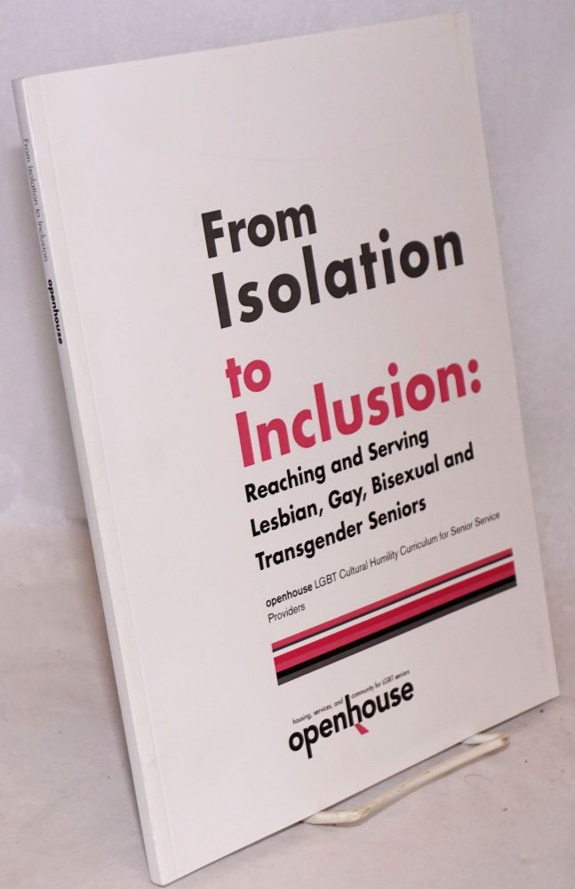 From Isolation to Inclusion: Improving Services to LGBT Older Adults
