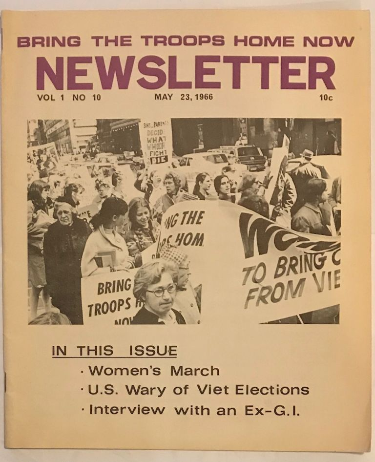 Bring the troops home now newsletter. Vol. 1, no. 10 (May 23, 1966)
