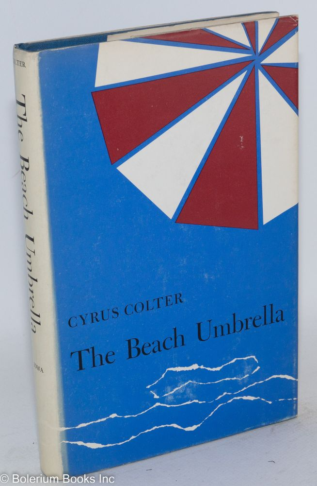 The beach umbrella. Cyrus Colter.