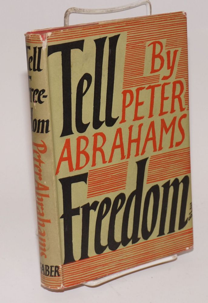 Tell Freedom. Peter Abrahams.
