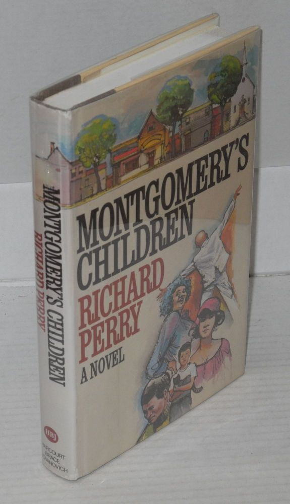 Montgomery's children, a novel. Richard Perry.