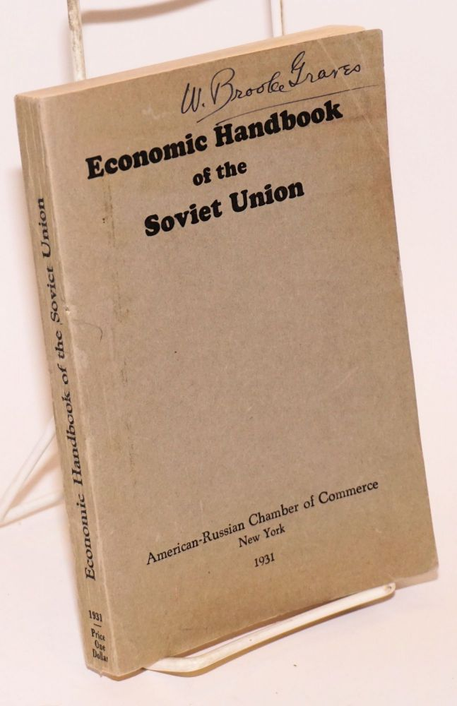 Economic Handbook of the Soviet Union. American-Russian Chamber Of Commerce.