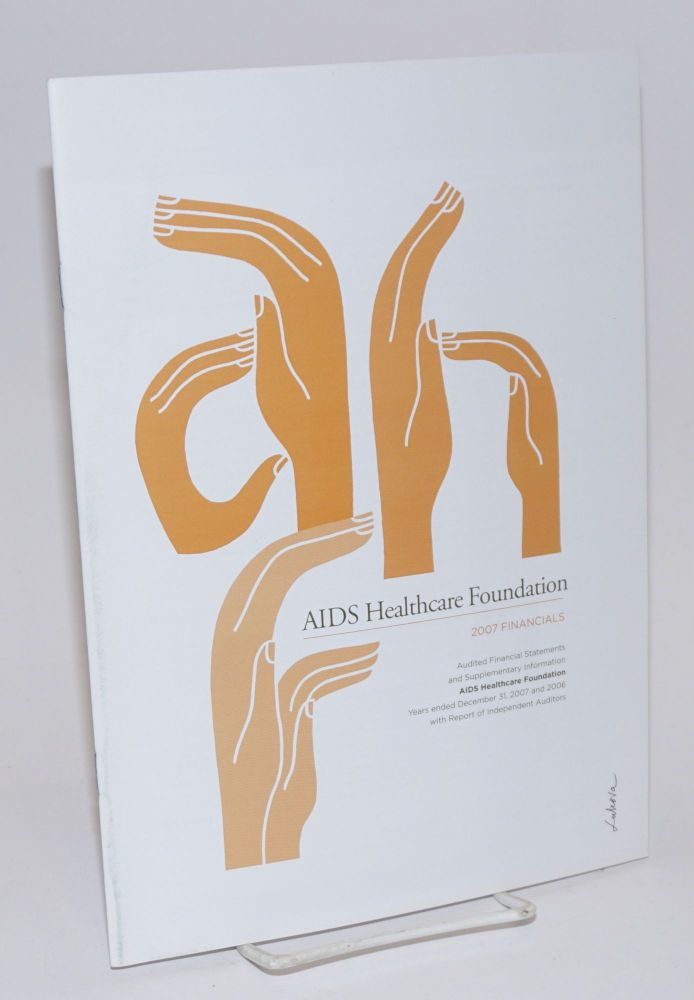 AIDS Healthcare Foundation: 2007 financials [report]