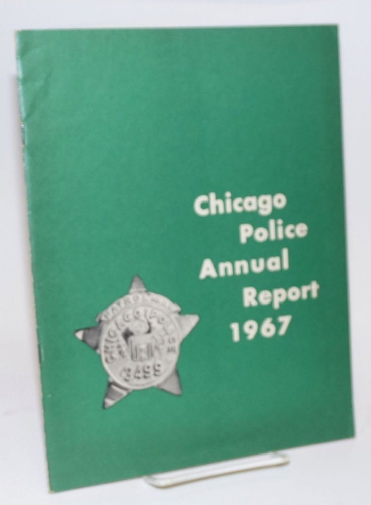 Chicago Police Annual Report 1967