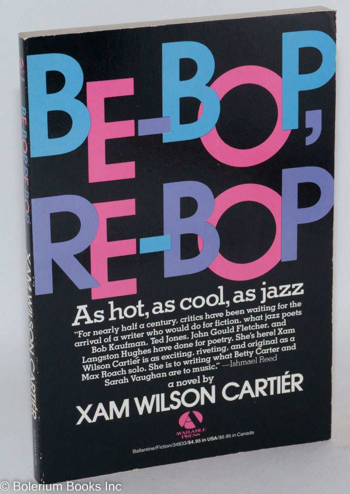 Be-bop, re-bop. Xam Wilson Cartiér.