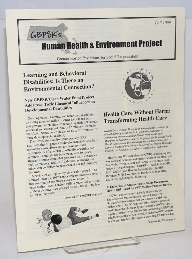 GBPSR's Human Health & Environment Project [newsletter] Fall 1999. Greater Boston Physicians for Social Responsibility.