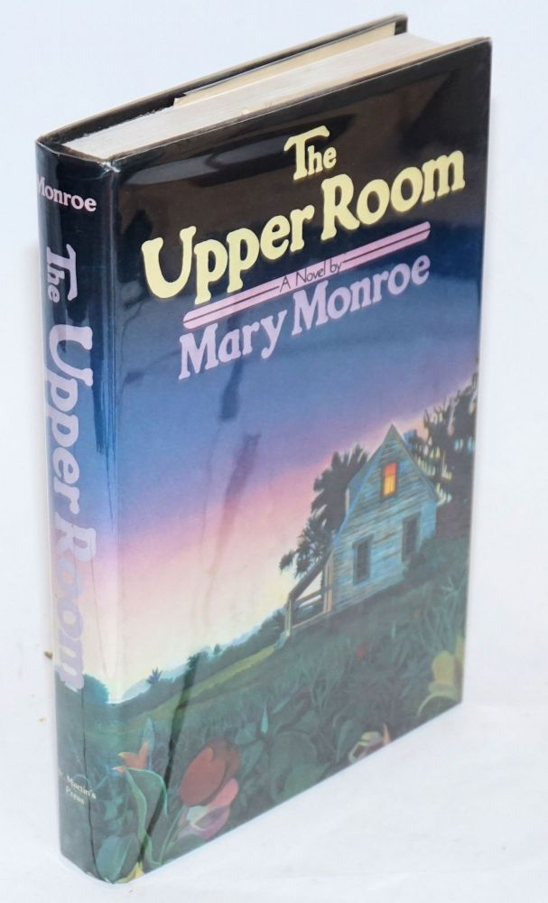 The Upper Room. Mary Monroe.