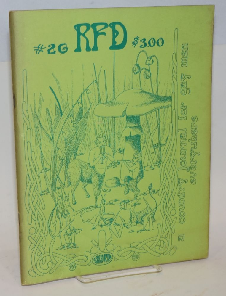 RFD: a country journal for gay men everywhere; #26, Spring 1981