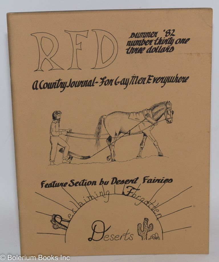 RFD: a country journal for gay men everywhere; #31 Summer 1982; feature section by Desert Fairies. Will Inman.