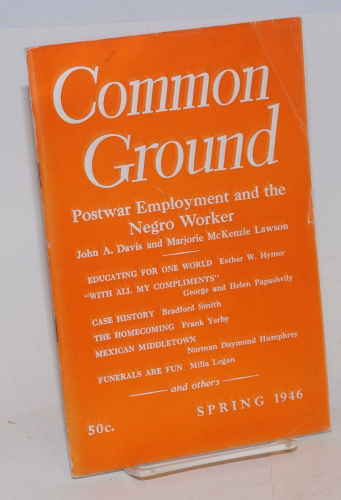Common Ground. Vol. VI, No. 3 (Spring 1946). M. Margaret Anderson.