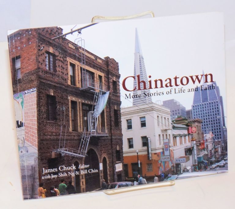 Chinatown: more stories of life and faith. James Chuck