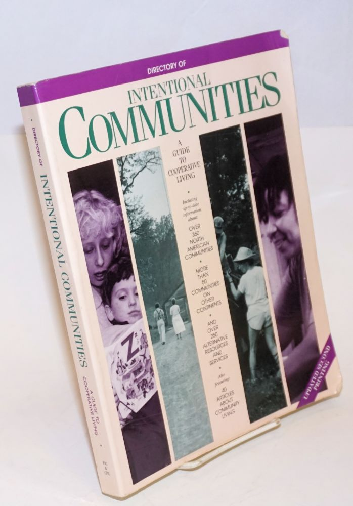 Directory of intentional communities, a guide to cooperative living. 1991 edition Revised second printing. Fellowship for Intentional Community.