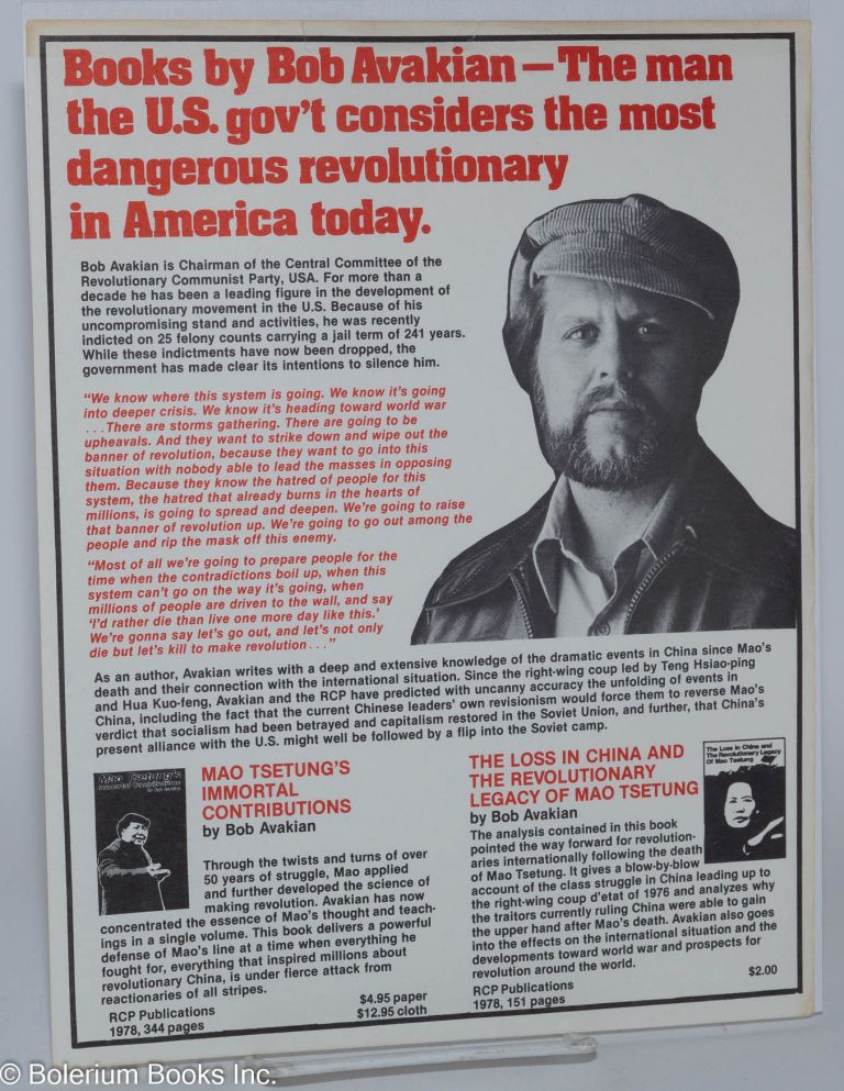 Books by Bob Avakian - The man the US gov't considers the most dangerous  revolutionary in America today handbill by Bob Avakian on Bolerium Books