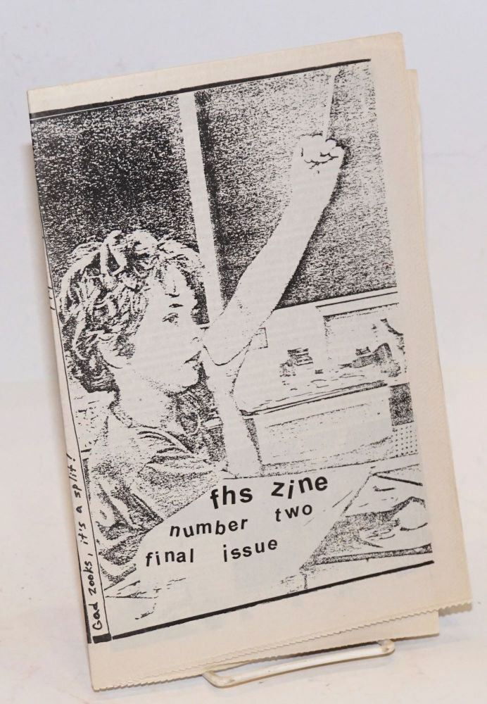 fhs zine. Number two, final issue / Drop Out no. 2. Philip Deslippe, Pam Davis.