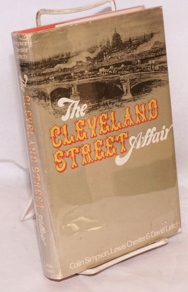 The Cleveland Street Affair. Colin Simpson, Lewis Chester, David Leitch.