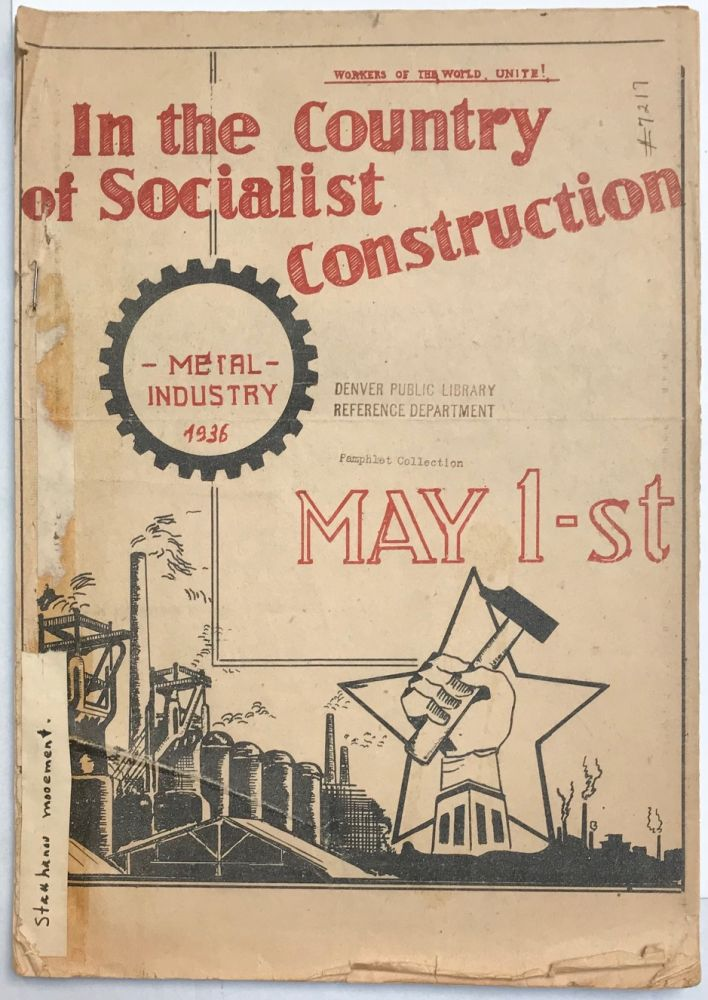 In the country of Socialist Construction. Metal industry 1936. May 1st