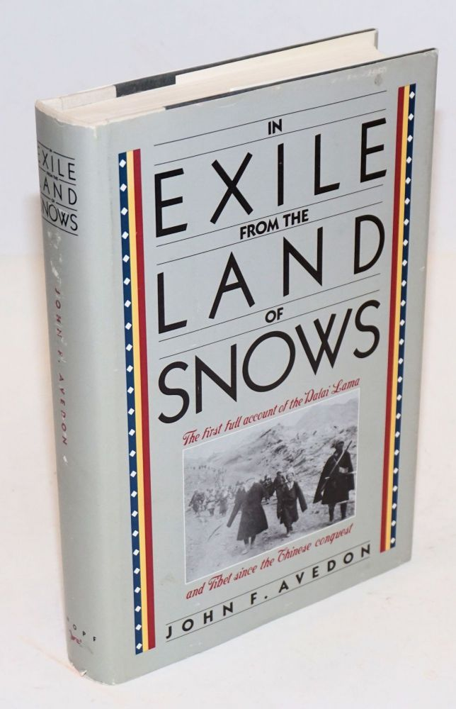 In Exile from the Land of Snows. John F. Avedon.