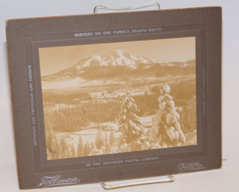Scenery on the Famous Shasta Route of the Southern Pacific Company Between San Francisco and Oregon [Mt. Shasta and Shastina]. Tollman, a dba.