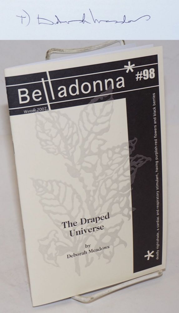 Belladonna #98: The Draped Universe. Deborah Meadows.
