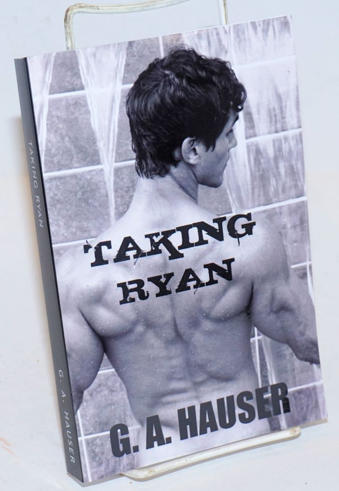 Taking Ryan. G. A. Hauser.