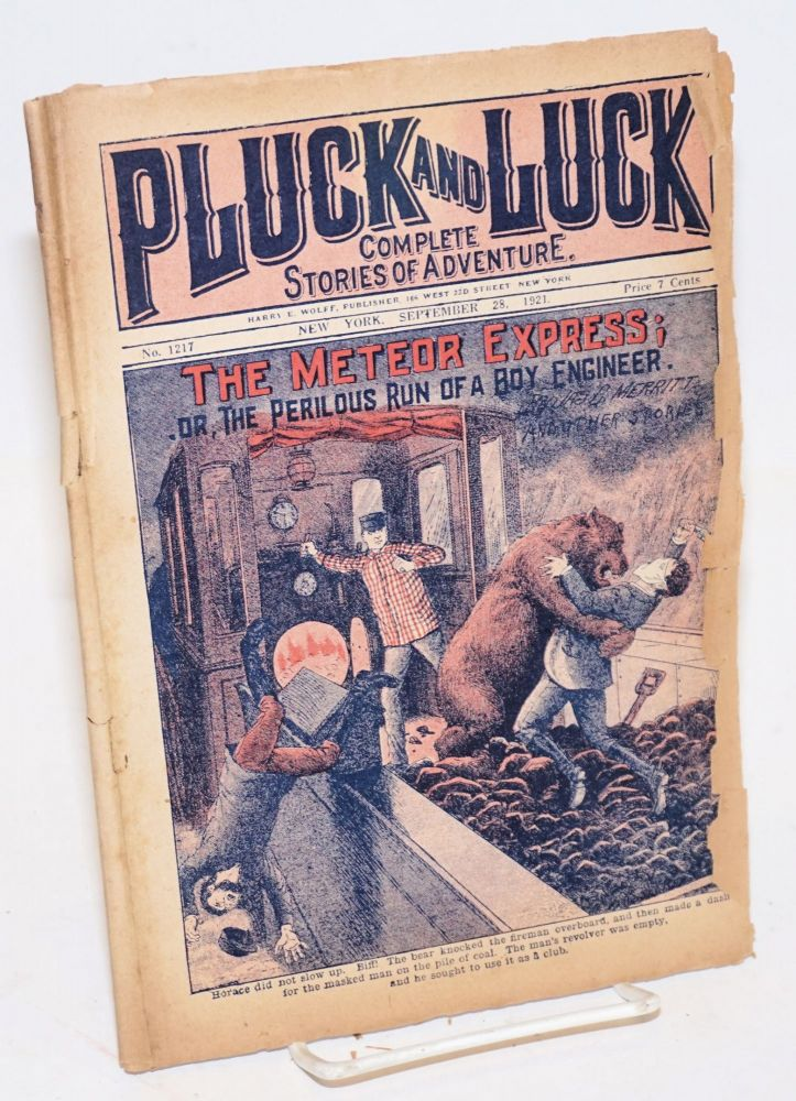 Pluck and Luck, Complete Stories of Adventure. The Meteor Express; or, The Perilous Run of a Boy Engineer. September 28, 1921. Jas. B. Merritt.