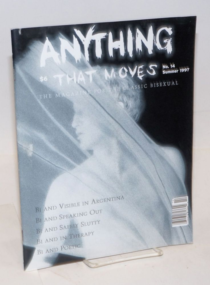 Anything That Moves: the magazine for the classic bisexual issue #14, Summer 1997; Bi and visible in Argentina. Mark Silver, Jenny Bitner Lani Ka'ahumana.